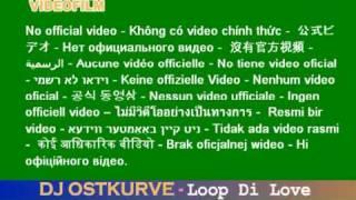 DJ OSTKURVE - Loop Di Love