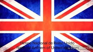 National Anthem of United kingdom-Himno Nacional de Reino Unido|M&Fchannel