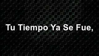 Tu Tiempo Ya Se Fue - Camila - Letra - HD
