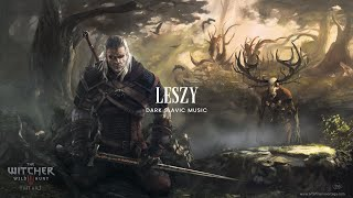 Witcher 3 Song : ''Leszy'' (Percival Inspired Track) Fan-made