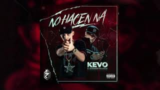 kevo-no-hacen-na-official-audio
