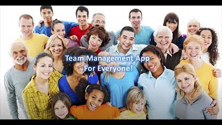Team Management app for sports teams, classrooms, volunteer organizations and many groups.