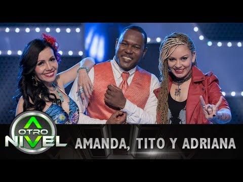 'Idilio' - Amanda M., Tito Murillo Y Adriana Vasco - Fusiones | A Otro Nivel