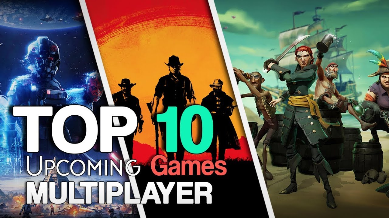 best upcoming multiplayer games 2018