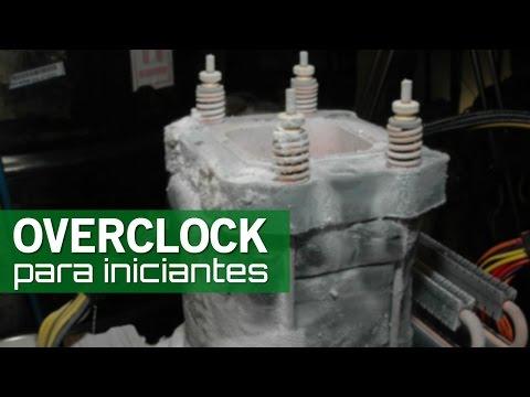 Overclock para iniciantes - Descobrindo o limite