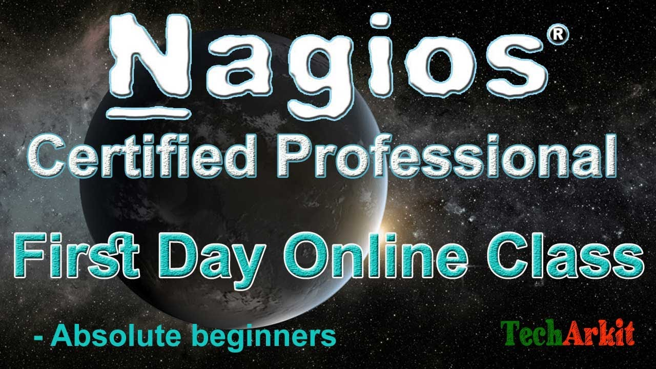 Nagios Certified Professional First Online Class   Nagios Course For Beginners   Tech Arkit
