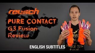 Reusch Pure Contact G3 Fusion || 120 ЕВРО ЗА ПЕРЧАТКИ || Обзор от Gloves N' Kit