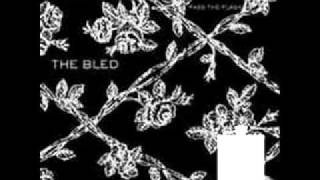 The Bled - You Know Who's Seatbelt