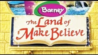 Barney Land of Make Believe