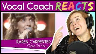 Vocal Coach reacts to Karen Carpenter - Close To You (Live)