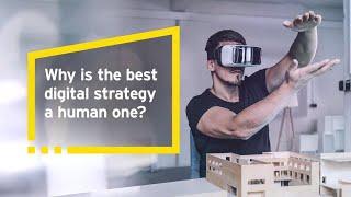 Digital EY- Future of digital is human