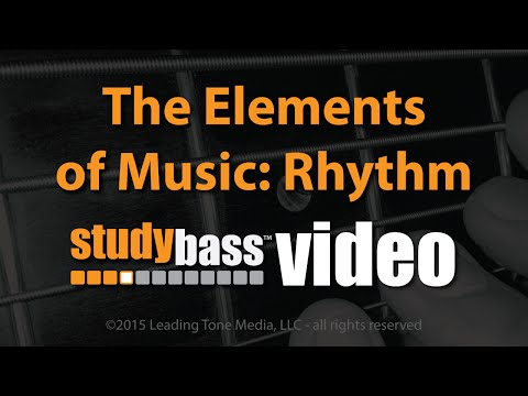 The Elements of Music: Rhythm Part 2 of 4  StudyBass
