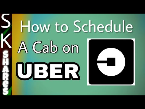 How to Schedule a cab on Uber in Advance for riding later