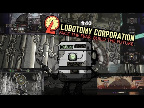 Lobotomy Corporation #40 ~ The fall of Monacle man!