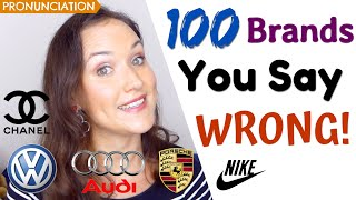 100 Brand Names Y๐u Pronounce WRONG!   (How to say brands in English)