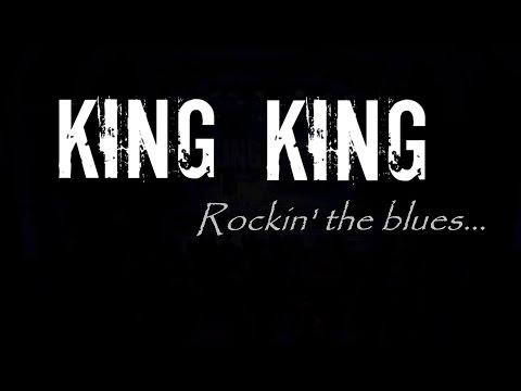 King King - Rockin' the blues