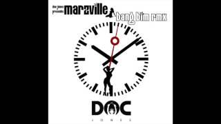 Marz Ville - Bang Bim (Doc Jones Remix)