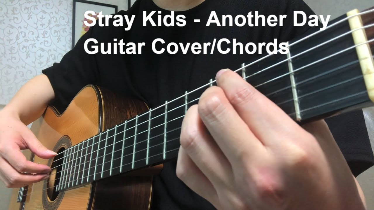 Stray Kids 스트레이 키즈 Another Day 일상 Guitar Cover/Chords 기타 커버/코드