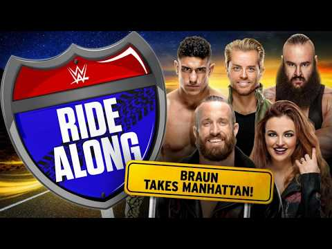 WWE Network and Chill #284: Ride Along - Braun Takes Manhattan! Review