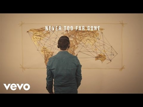 Jordan Feliz  Never Too Far Gone Lyric