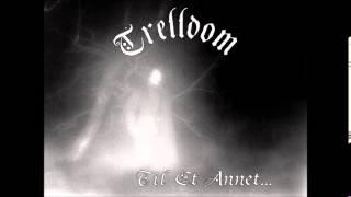 Trelldom - Til Et Annet... (Full Album)