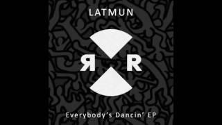 Latmun - Everybody's Dancin'