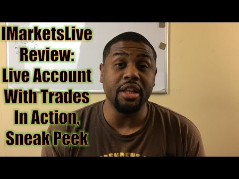IMarketsLive Review: Live Account With Live Trades In Action, Sneak Peek