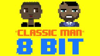 Classic Man (8 Bit Remix Cover Version) [Tribute to Jidenna ft. Kendrick Lamar] - 8 Bit Universe