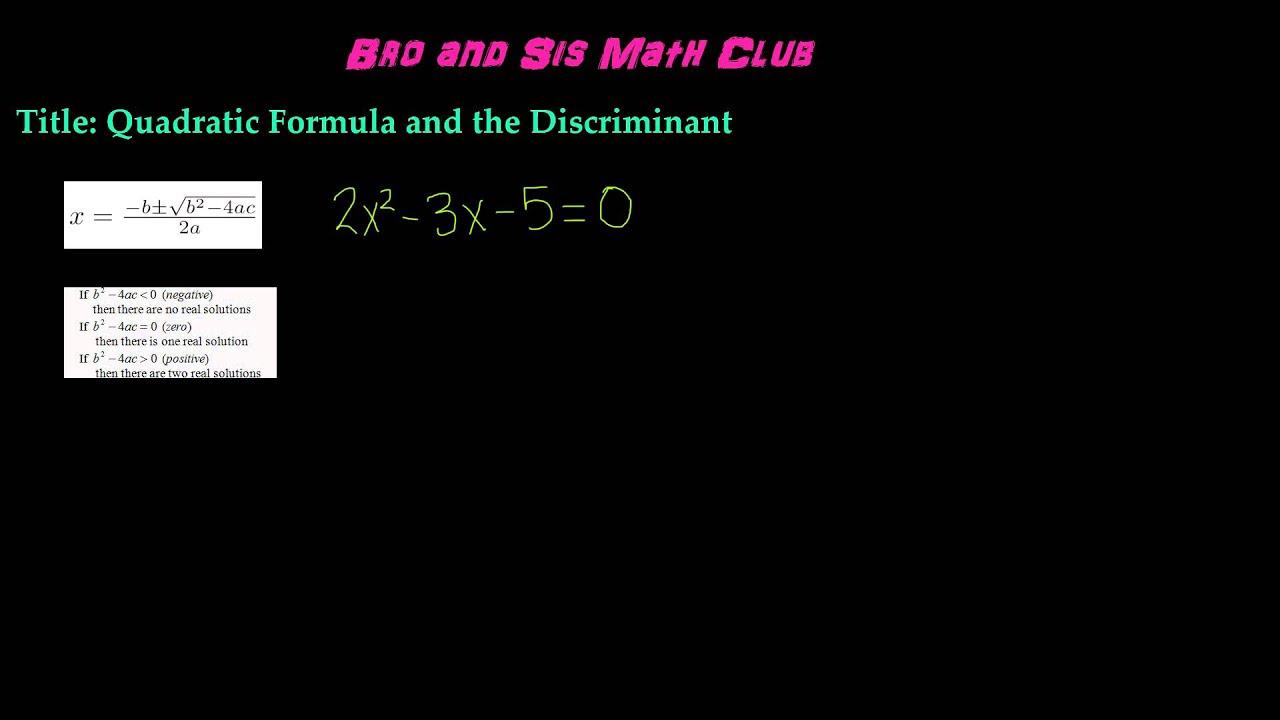 worksheet The Quadratic Formula And The Discriminant Worksheet what is quadratic formula and the discriminant algebra i youtube i