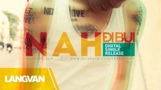 Đi Bụi | NAH featuring Nam Hương | Official Audio w/ Lyrics