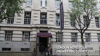 London Hotel Tour: Premier Inn, County Hall