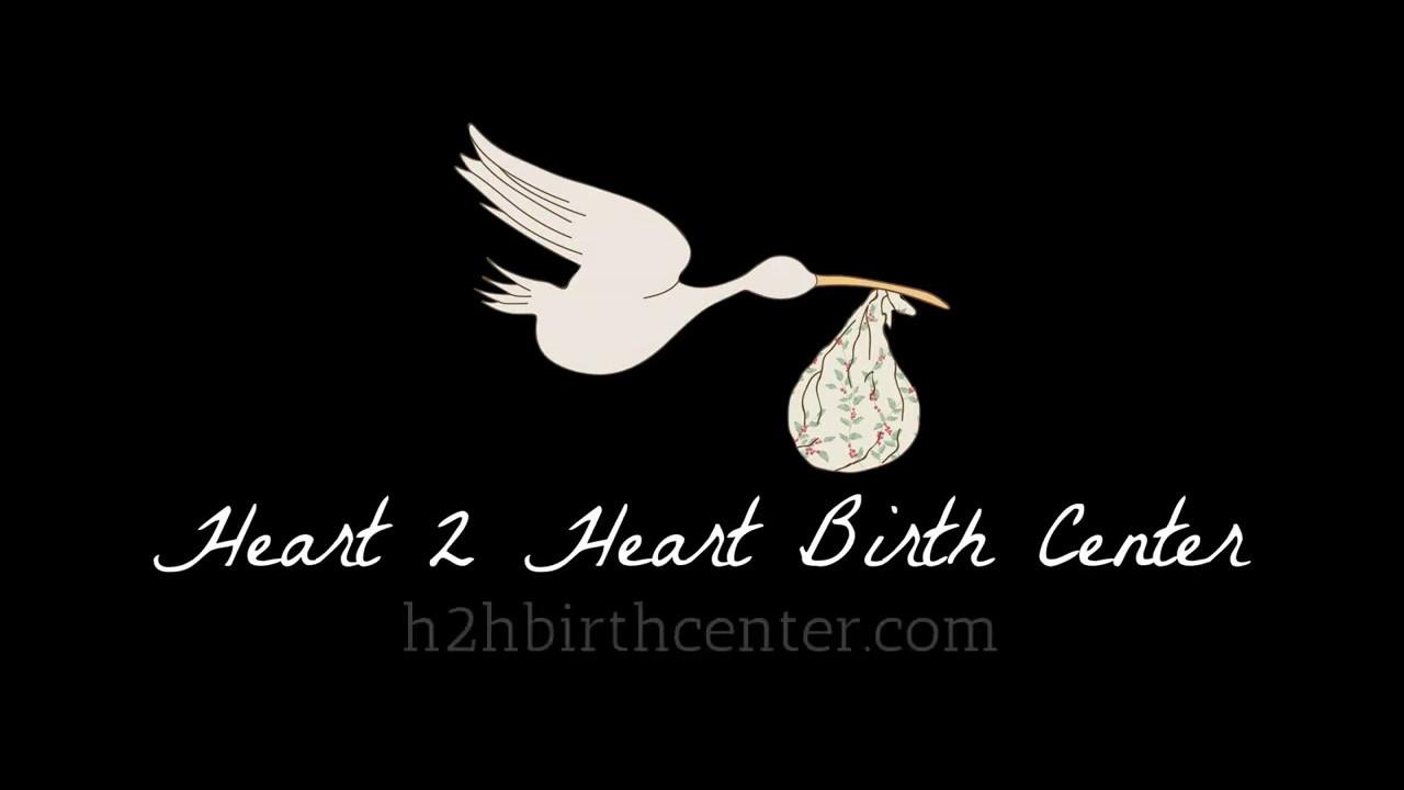 Heart 2 Heart Birth Center Video Tour