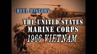 """USMC 1966 - """"Marines 66"""" REEL History - Vietnam War Film"""