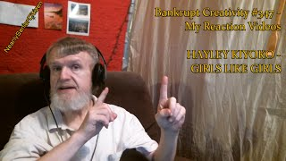 HAYLEY KIYOKO - GIRLS LIKE GIRLS : Bankrupt Creativity #347 - My Reaction Videos