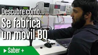 Así se fabrican los móviles de BQ