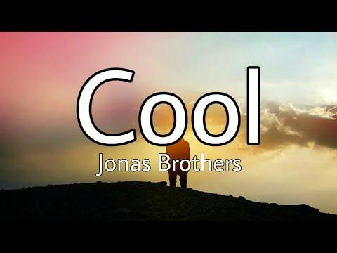 Jonas Brothers - Cool | (Lirik & Terjemahan)