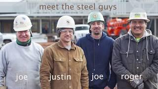 Meet the steel guys