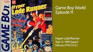 Game Boy World #011: Hyper Lode Runner (Bandai, 1989)