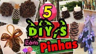 5 DIY,s INCREÍVEIS com PINHAS - DECOR NATAL 2016
