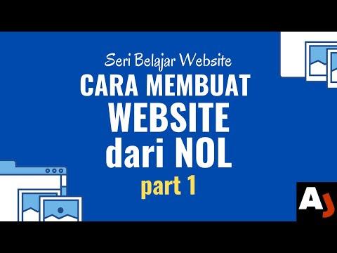 Cara Membuat Website dari NOL part 1 | Seri Belajar Website