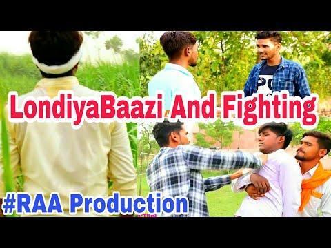 LondiyaBaazi And Fighting || लौंडियाबाज़ी और झगड़ा || || Raa Production || || Raa ||