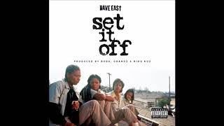 Dave East Set It Off.mp3