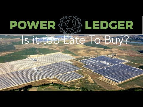Too Late To Buy Power Ledger Before 2018?