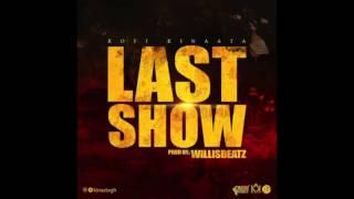 Kofi Kinaata – Last Show (Audio Slide)