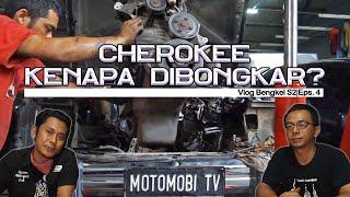 Cherokee TURBO part 1   VLog Bengkel S2 E4