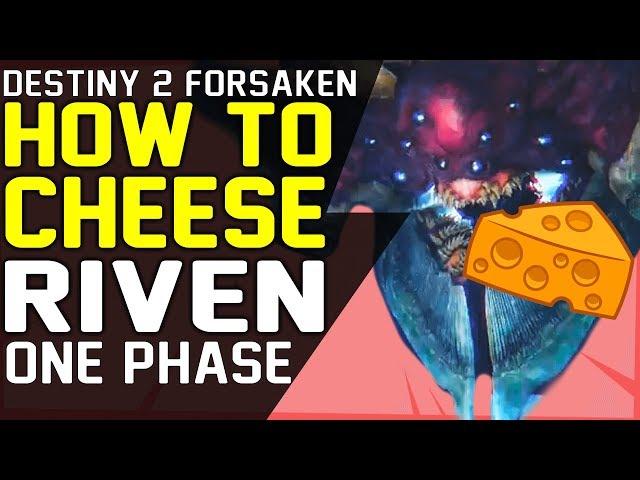 How to Cheese RIVEN Last Wish RAID BOSS ONE PHASE RIVEN FAST RIVEN KILL - Destiny 2 Forsaken