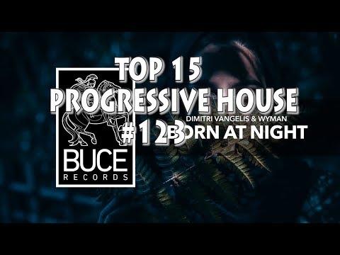 [Top 15] Progressive House Tracks #122 [September 2018]