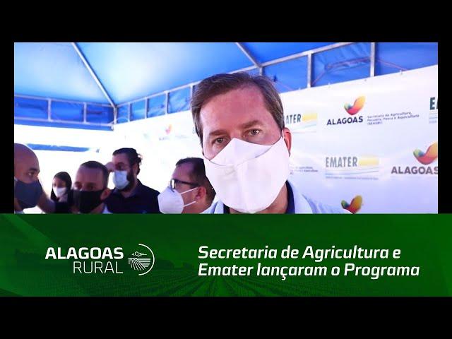 Secretaria de Agricultura e Emater lançaram o Programa de Aquisição de Alimentos em AL