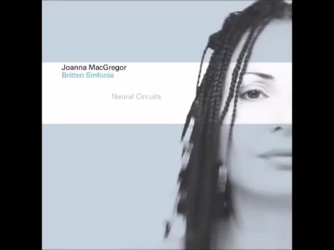 Joanna MacGregor & Britten Sinfonia: Messiaen Louange à l Éternité de Jésus