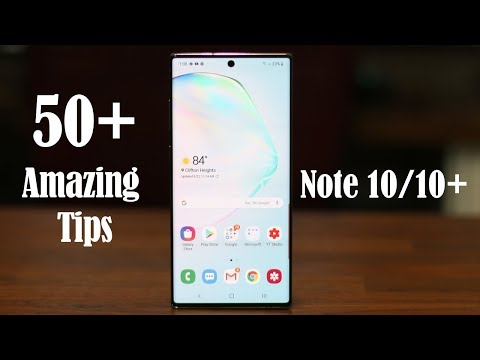 50 Amazing Tips to Customize your Galaxy Note 10 Plus